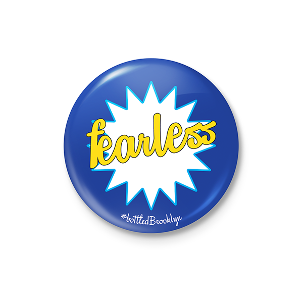 Fearless Button