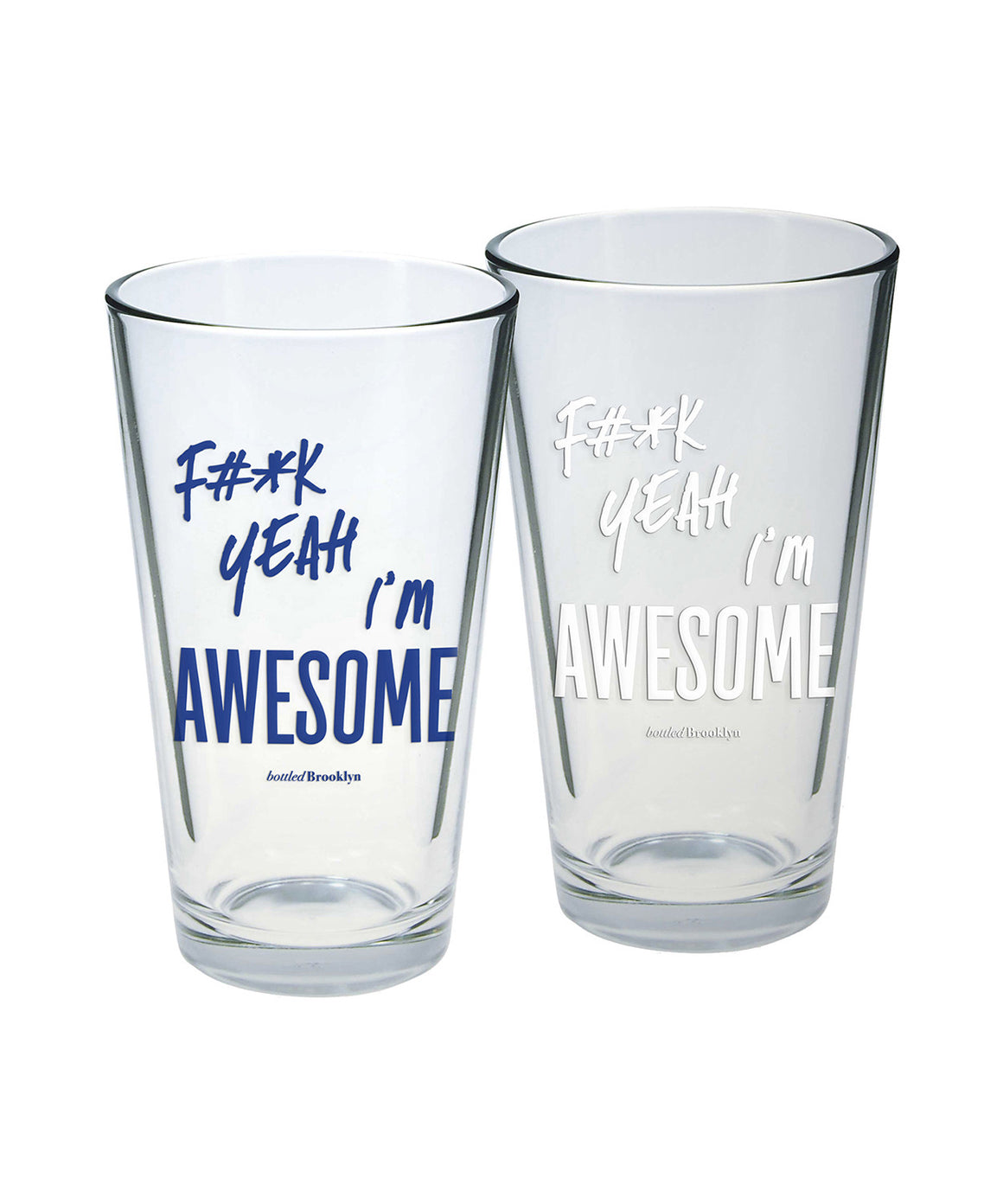 F#*k Yeah I'm AWESOME Pint Glass
