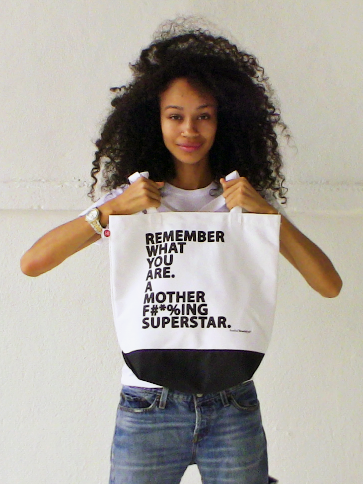 Remember What You Are. A Mother F#*%ing Superstar. Tote Bag
