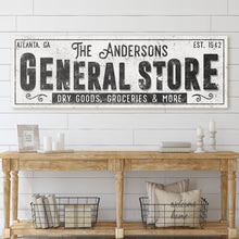 Load image into Gallery viewer, CUSTOM GRUNGE WHITE FAMILY GENERAL STORE SIGN (EXTRA WIDE)