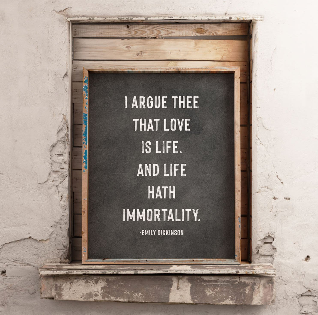 Life Hath Immortality Emily Dickinson Quote Print CUSTOM GIFT PRINTS DenverToDallas