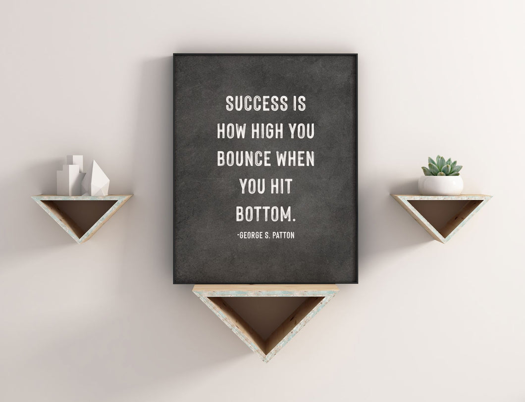 Success Is How High You Bounce George S. Patton Quote Print CUSTOM GIFT PRINTS DenverToDallas