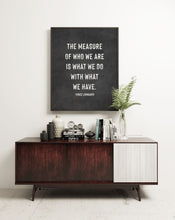 Load image into Gallery viewer, The Measure of Who We Are Vince Lombardi Quote Print CUSTOM GIFT PRINTS DenverToDallas