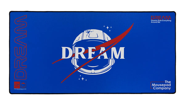 Dreams Rule Everything Around Me - The Mousepad Company