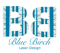 Blue Birch Laser Designs