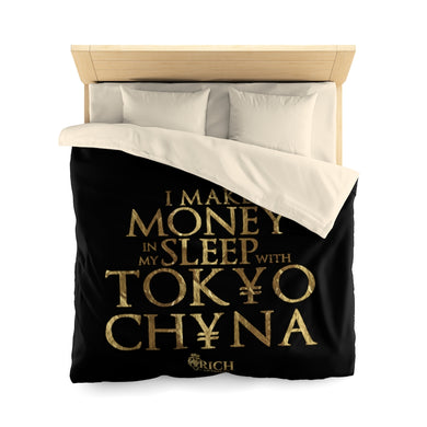 I Make Money in my Sleep with TokyoChyna Microfiber Duvet Cover