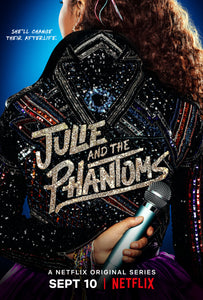 Poster Serie Julie And The Phantoms