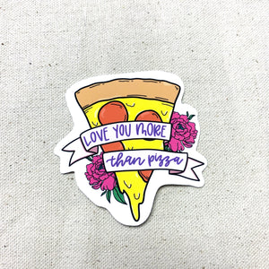 More Than Pizza Sticker