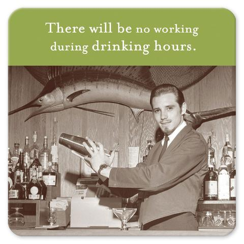 Drinking Hours Coaster