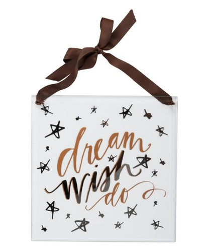 Dream Wish Do Glass Panel Wall Hanging