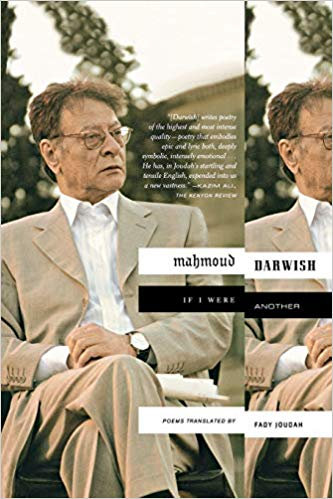 If I Were Another: Poems by Mahmoud Darwish