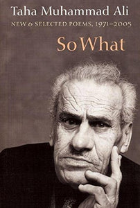So What: New and Selected Poems, 1971-2005 (Arabic Edition) by Taha Muhammad Ali