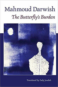 The Butterfly's Burden (English and Arabic Edition) by Mahmoud Darwish