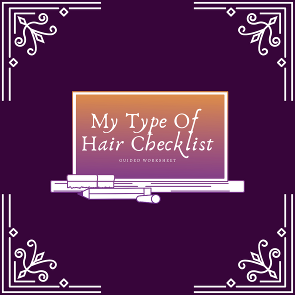 My Type of Hair Checklist