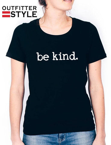 Be kind. Women T-shirt