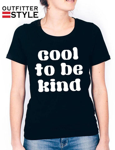 Cool to be kind Women T-shirt