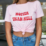 Hotter Than Hell Letter Print T Shirt Women Short Sleeve O Neck Loose Pink Tshirt