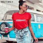Why Not Funny Letters T Shirt Women