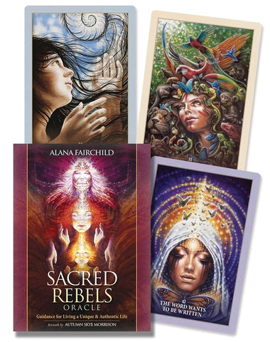 Sacred Rebels Oracle BY ALANA FAIRCHILD, AUTUMN SKYE MORRISON