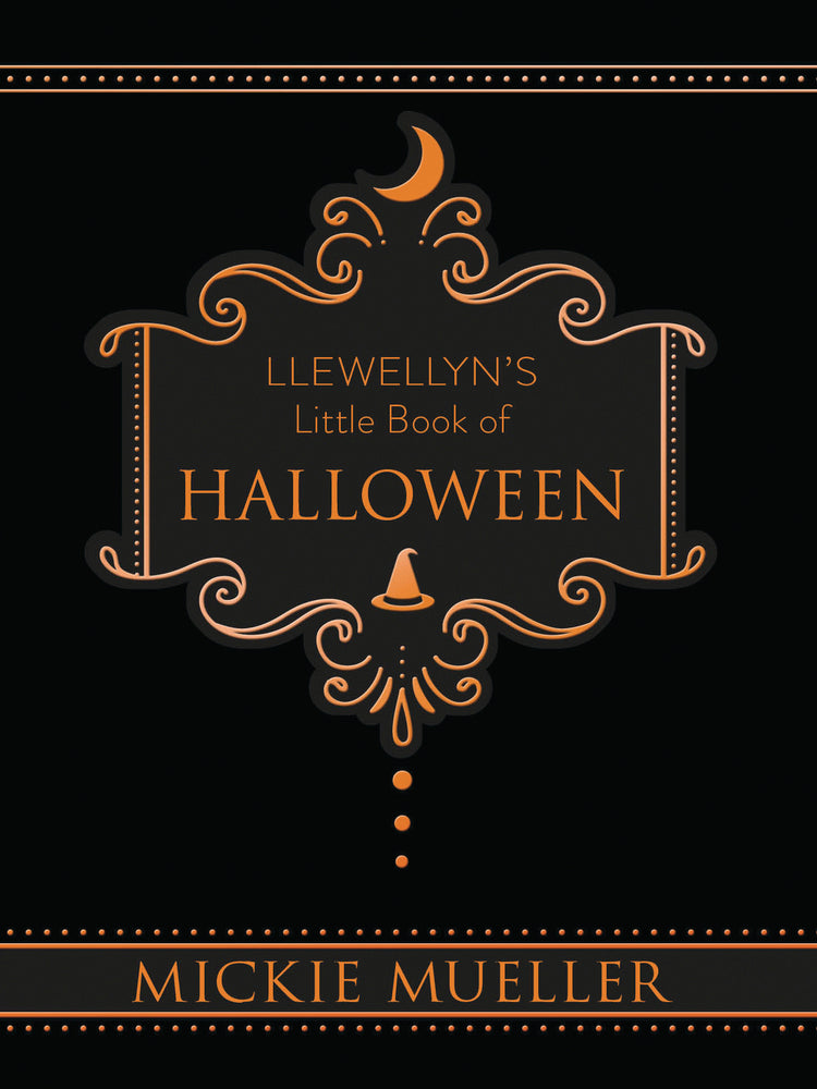 Llewellyn's Little Book of Halloween BY MICKIE MUELLER