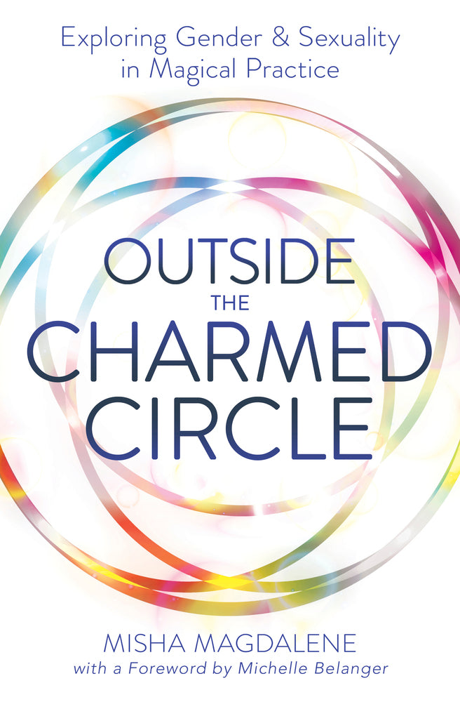 Outside the Charmed Circle  BY MISHA MAGDALENE, MICHELLE BELANGER