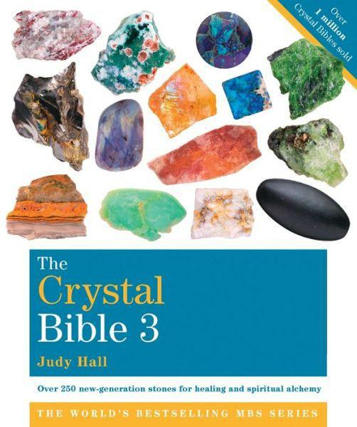 CRYSTAL BIBLE 3 by  Hall, Judy