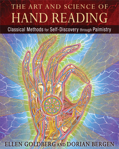 The Art and Science of Hand Reading Classical Methods for Self-Discovery through Palmistry  By  Ellen Goldberg By Dorian Bergen
