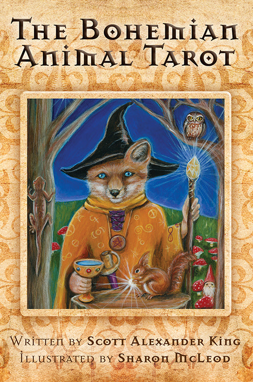 The Bohemian Animal Tarot  Scott-Alexander King, Illustrated by Sharon Mcleod