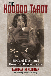 HOODOO TAROT: 78-Card Deck & Book For Rootworkers by  McQuillar, Tayannah Lee  Foisy, Katelan V (Illustrator)