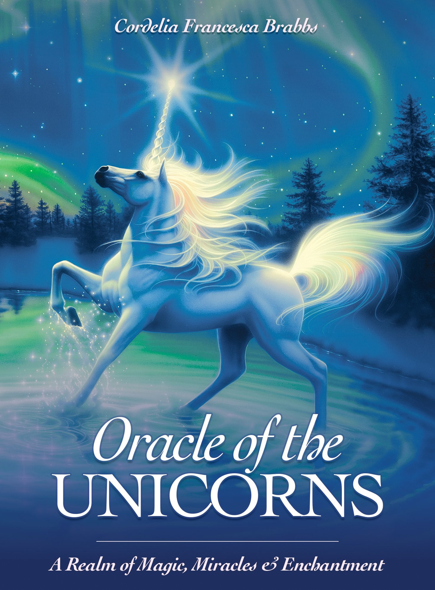 ORACLE OF THE UNICORNS: A Realm of Magic, Miracles & Enhantment (44 cards & 84-page guidebook, boxed) by  Brabbs, Cordelia Francesca   Various Artists