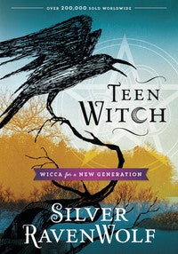 Teen Witch  BY SILVER RAVENWOLF
