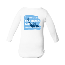 "Load image into Gallery viewer, ""I Wrote The Damn Bill"" Infant Long Sleeve Onesie-plussizefor"