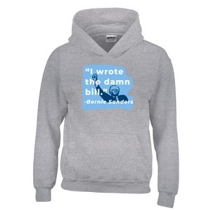 """I Wrote The Damn Bill"" Kids Hooded Pullover Sweatshirt-plussizefor"
