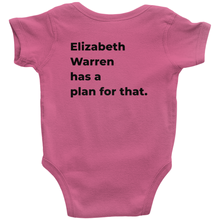 "Load image into Gallery viewer, ""Elizabeth Warren Has a Plan For That"" Infant Baby Onesie-Youth Apparel-plussizefor"