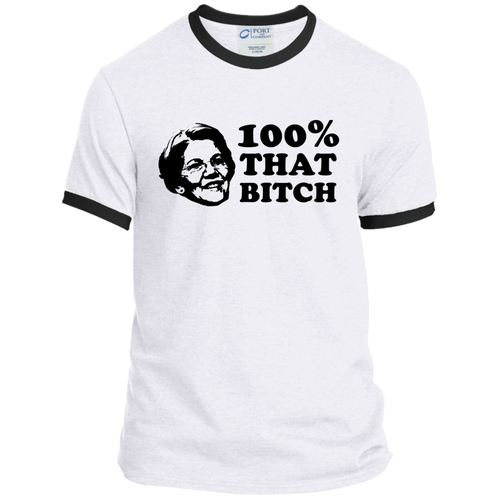 Elizabeth Warren Is 100% That B*tch Classic Fit Ringer T-Shirt-T-Shirts-plussizefor