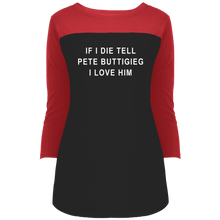 "Load image into Gallery viewer, ""If I Die, Tell Pete Buttigieg I Love Him"" Fitted 3/4 Sleeve Colorblock Long Length T-Shirt-T-Shirts-plussizefor"