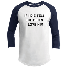"Load image into Gallery viewer, ""If I Die, Tell Joe Biden I Love Him"" Classic Fit 3/4 Sleeve Colorblock T-Shirt-T-Shirts-plussizefor"