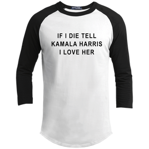 """If I Die, Tell Kamala Harris I Love Her"" Classic Fit 3/4 Sleeve Colorblock T-Shirt-T-Shirts-plussizefor"
