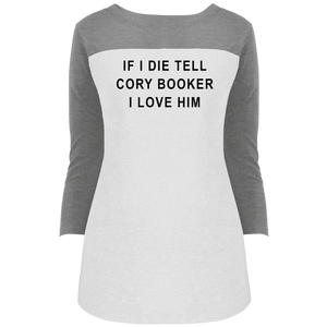 """If I Die, Tell Cory Booker I Love Him"" Fitted 3/4 Sleeve Colorblock Long Length T-Shirt-T-Shirts-plussizefor"