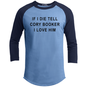 """If I Die, Tell Cory Booker I Love Him"" Classic Fit 3/4 Sleeve Colorblock T-Shirt-T-Shirts-plussizefor"