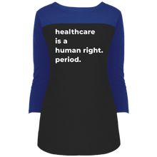 Load image into Gallery viewer, Healthcare Is A Human Right Fitted 3/4 Sleeve Colorblock Long Length T-Shirt-T-Shirts-plussizefor