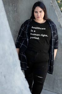 Healthcare Is A Human Right Fitted Short Sleeve T-Shirt