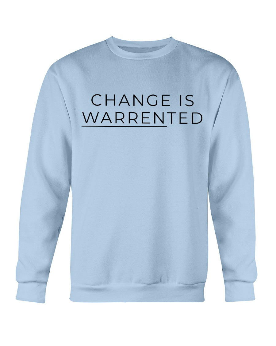 Change is Warrented Classic Fit Crewneck Sweatshirt-Sweatshirts-plussizefor