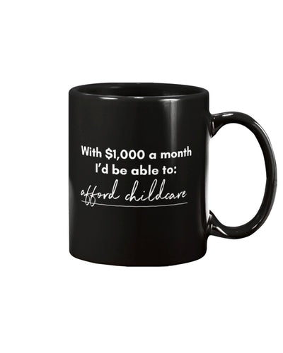 Afford Childcare with Universal Basic Income Extra Large Black Mug