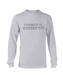 Change is Warrented Classic Fit Long Sleeve T-Shirt-Shirts-plussizefor