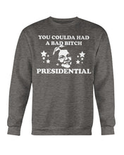"Load image into Gallery viewer, ""You Coulda Had a Bad B*tch"" Warren Crewneck Sweatshirt"