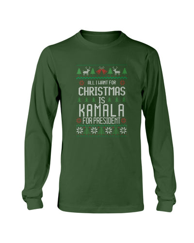 All I Want For Christmas Is Kamala Harris for President Classic Fit Long Sleeve T-Shirt