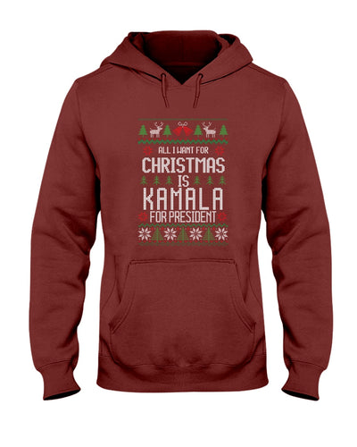 All I Want For Christmas Is Kamala Harris for President Classic Fit Pullover Hooded Sweatshirt