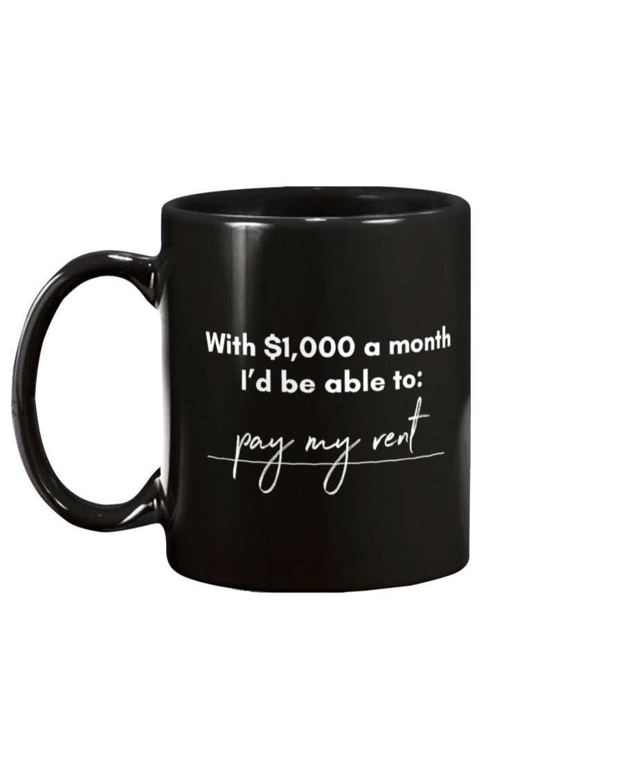 Pay My Rent with Universal Basic Income Extra Large Black Mug