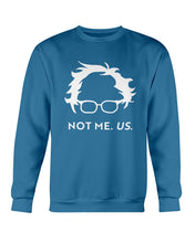 Load image into Gallery viewer, Not Bernie. Us. Crewneck Sweatshirt-Sweatshirts-plussizefor